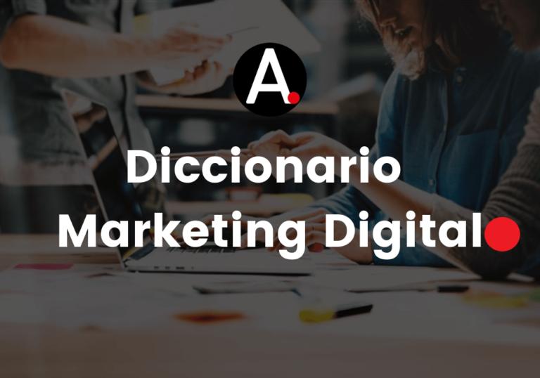 Diccionario Marketing Digital