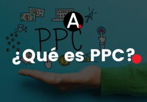 ¿Qué es PPC?